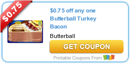 Friday's Coupon Savings: Butterball Turkey Bacon, Healthy Choice, and More! 6/19