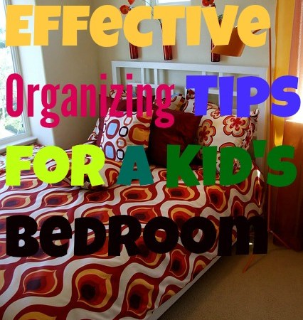 4 Simple Yet So Effective Organizing Tips For a Kid's Bedroom