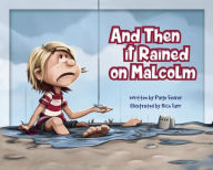 And Then it Rained on Malcolm {Book Promotion}