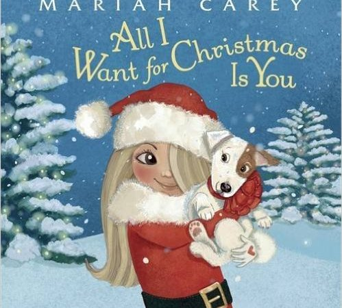All I Want For Christmas Is You – Written By Maria Carey {Book Review}