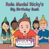 Role Model Ricky's Big Birthday Bash {Book Promotion}