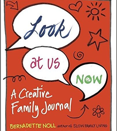 Look at Us Now: A Creative Family Journal {Book Review}