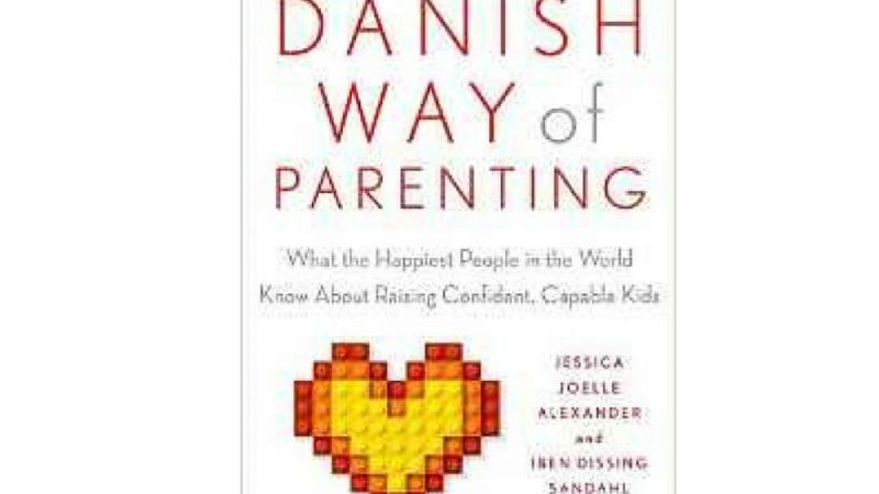 The DANISH WAY of PARENTING {Book Review}
