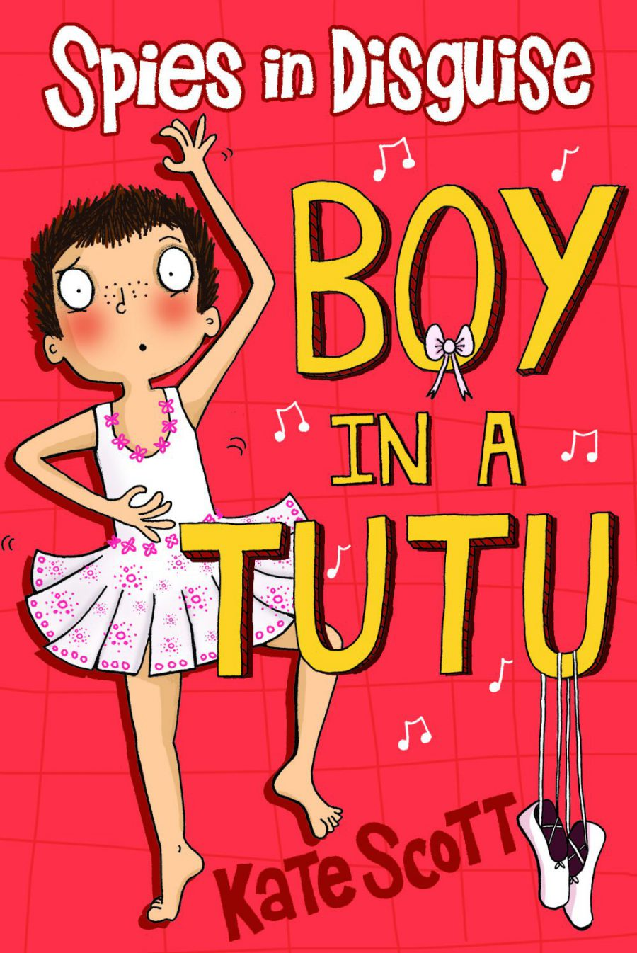 Spies in Disguise – Boy in a Tutu – Book Review