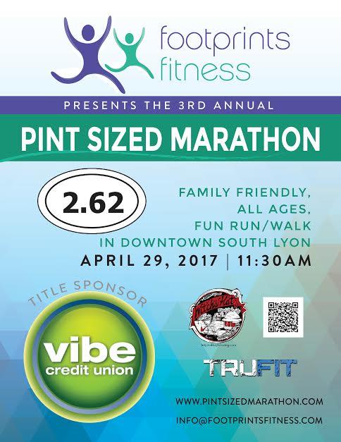 3rd Annual Pint Sized Marathon Presented by #FootprintsFitness 4/29-South Lyon