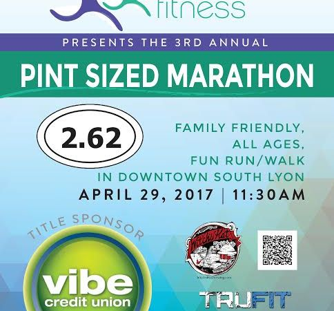 3rd Annual Pint Sized Marathon Presented by #FootprintsFitness 4/29-South Lyon