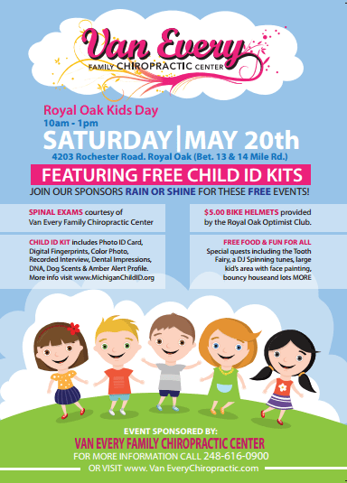 Van Every Family Chiropractic is Hosting 18th Annual Royal Oak Kid's Day Event-5/20