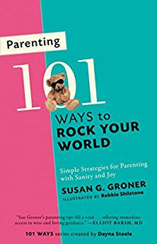 Parenting: 101 Ways to Rock Your World {Book Review}