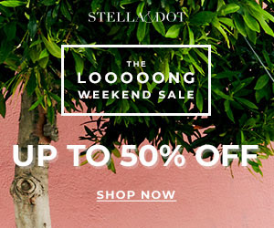 Don't Miss Stella & Dot's Long Weekend Sale! Ends 9/4/18