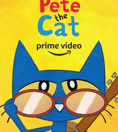 PETE THE CAT…a Groovy New Series is Now Available on Amazon Prime Video