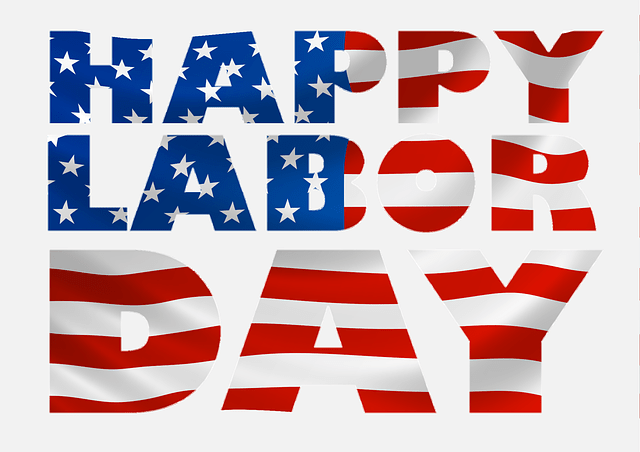 Happy Labor Day Weekend! We Will Resume September 3, 2019