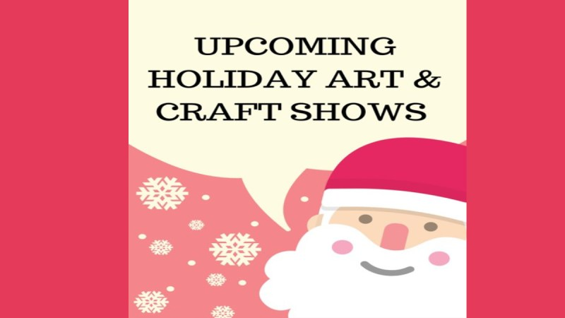 Upcoming Michigan Holiday Arts & Craft Shows 2019