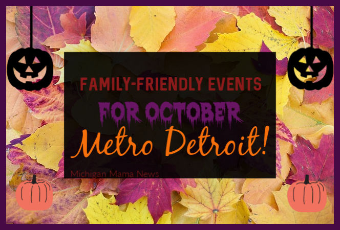 October Halloween Family-Friendly Events {METRO DETROIT}