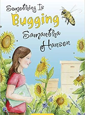Something is Bugging Samantha Hansen – Book Showcase