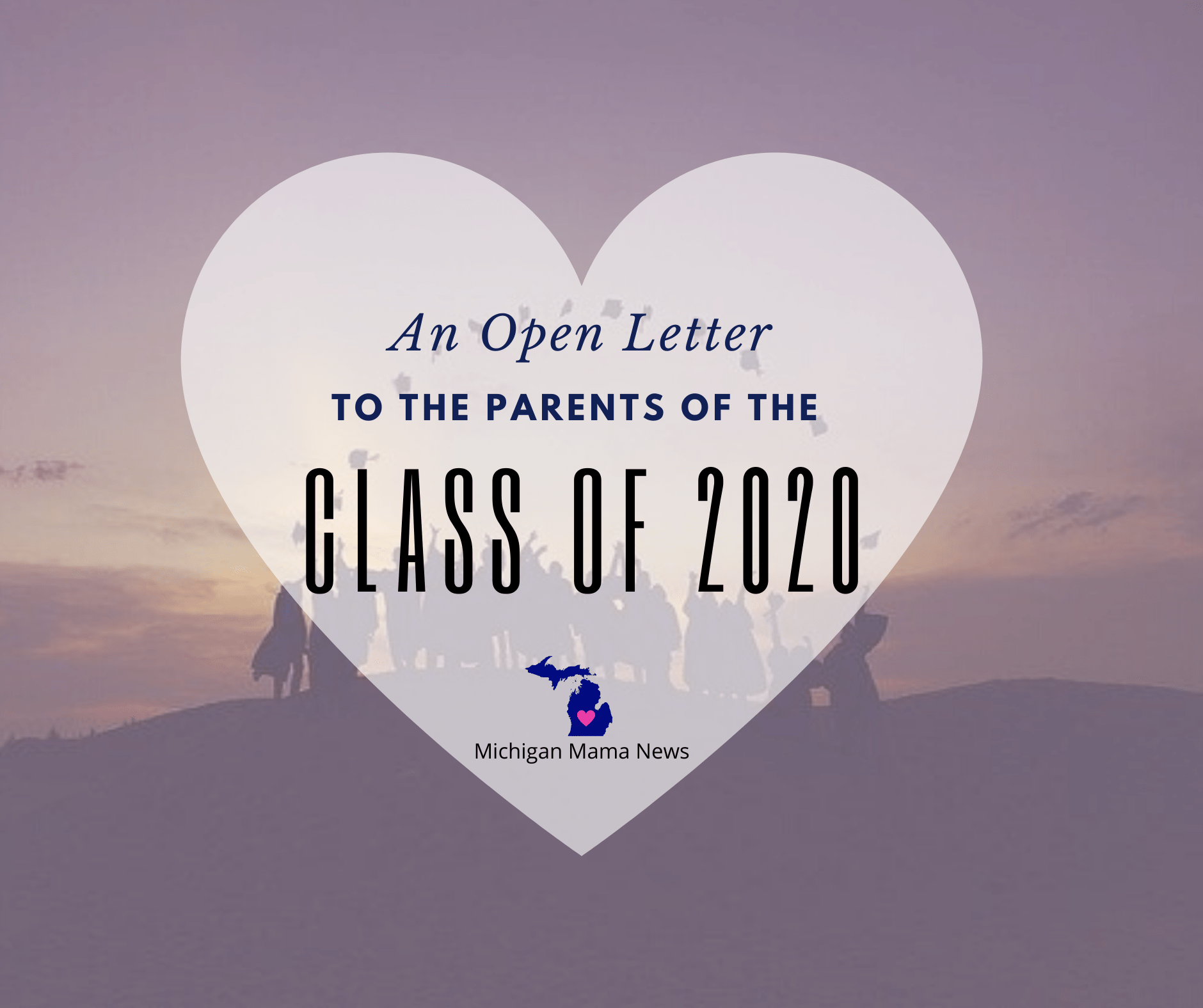 An Open Letter to the Parents of the Class of 2020