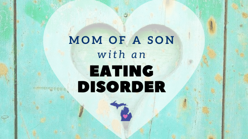 Mom of a Son with an Eating Disorder