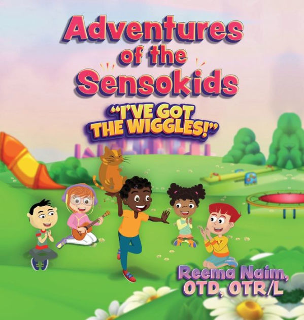 """Adventures of the Sensokids – """"I've Got the Wiggles"""" – Book Promotion"""
