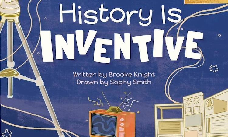 History is Delicious & History is Inventive – Book Promotions