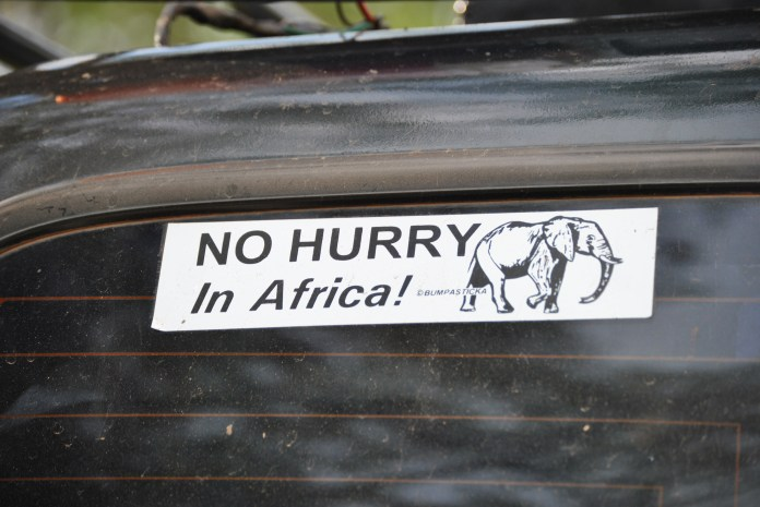 No hurry in Africa!