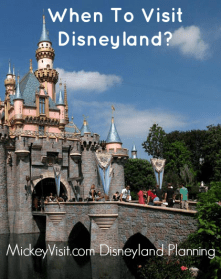 when to visit disneyland