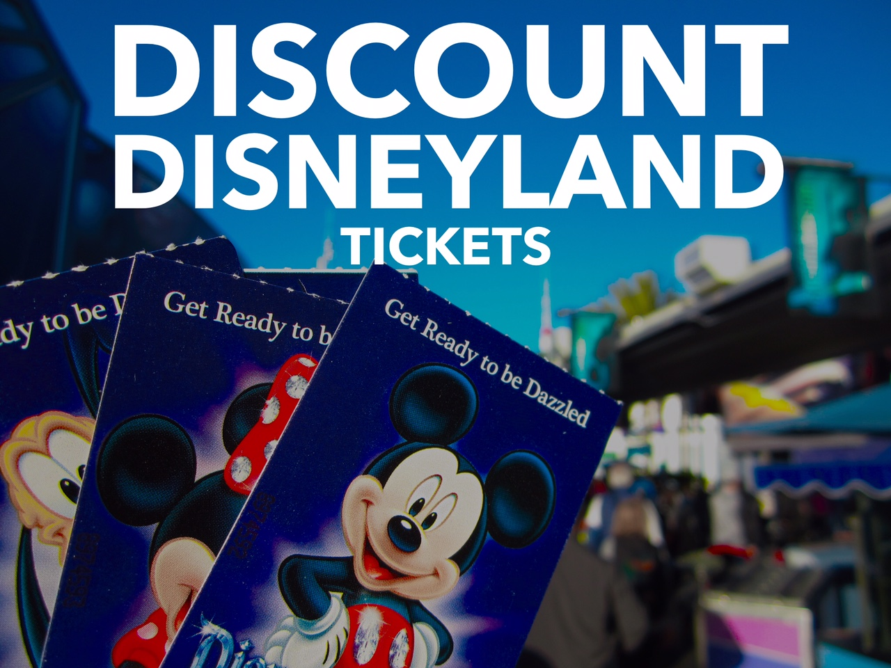 Disneyland admission discount coupons
