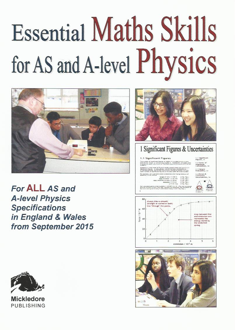 Essential Maths Skills for AS and A-level Physics - Mickledore Astronomy