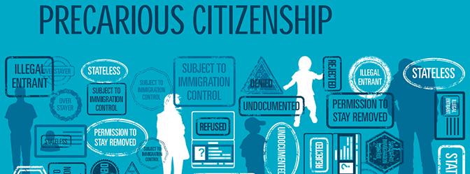 Precarious Citizenship Report