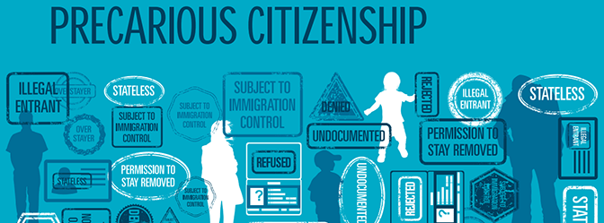 Precarious Citizenship Report