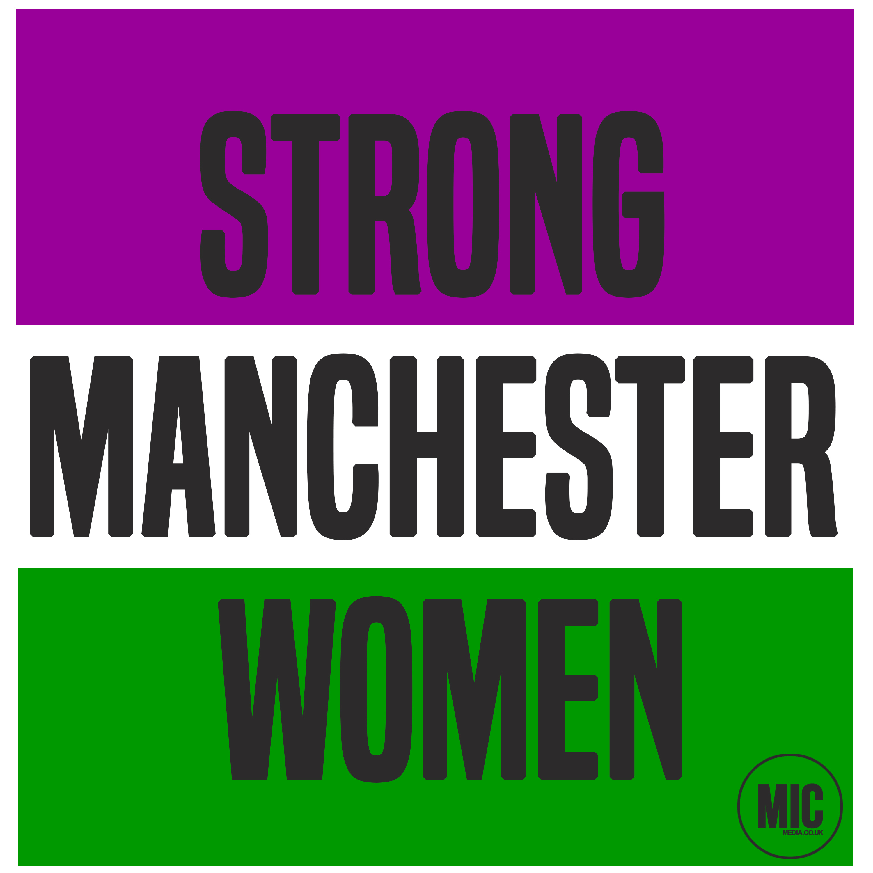 words 'strong manchester women' is in grey text and capital letters. They sit on a purple, white and green background