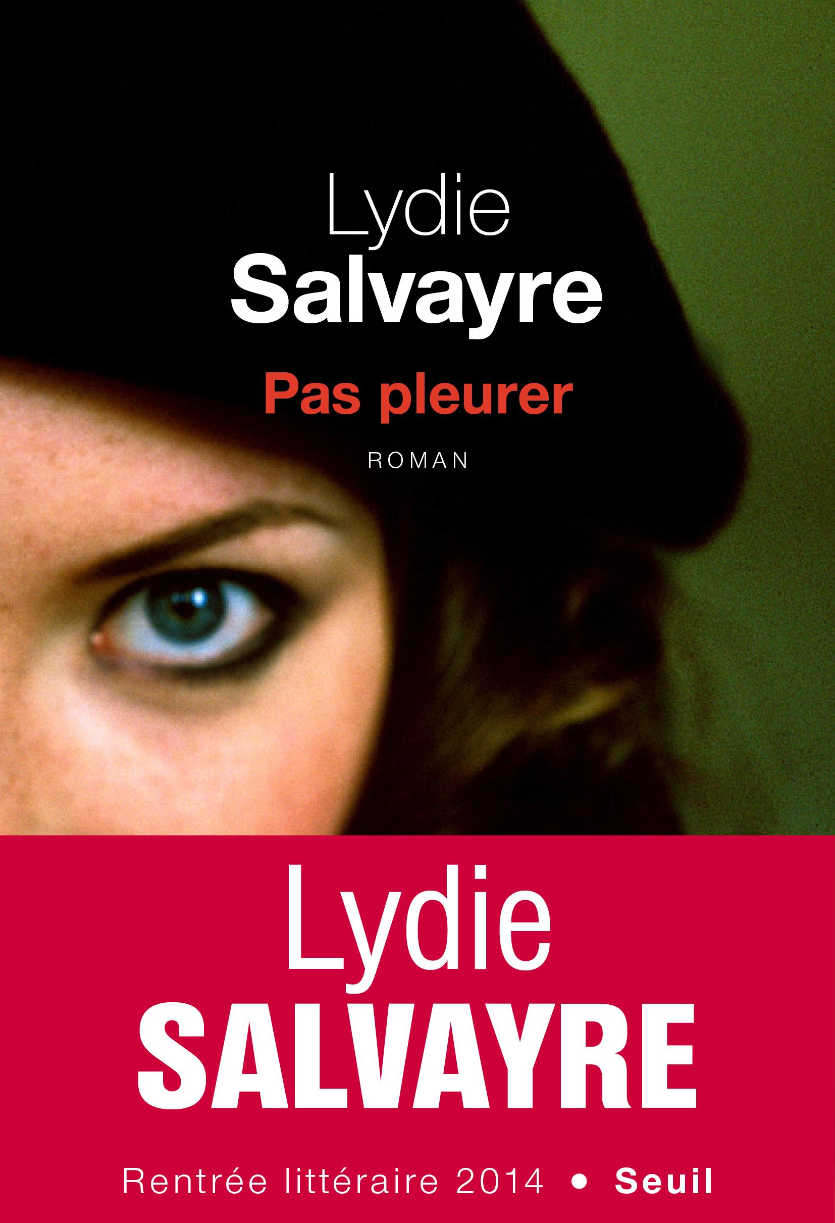"""Résultat de recherche d'images pour """"pas pleurer de lydie salvayre"""""""
