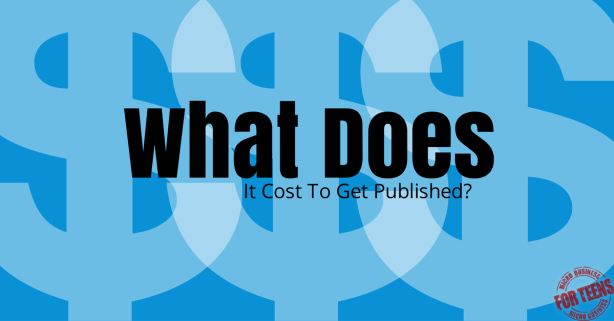 What Does It Cost To Get Published? Micro Business for Teens