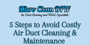 5 Steps to Avoid Costly Air Duct Cleaning & Maintenance