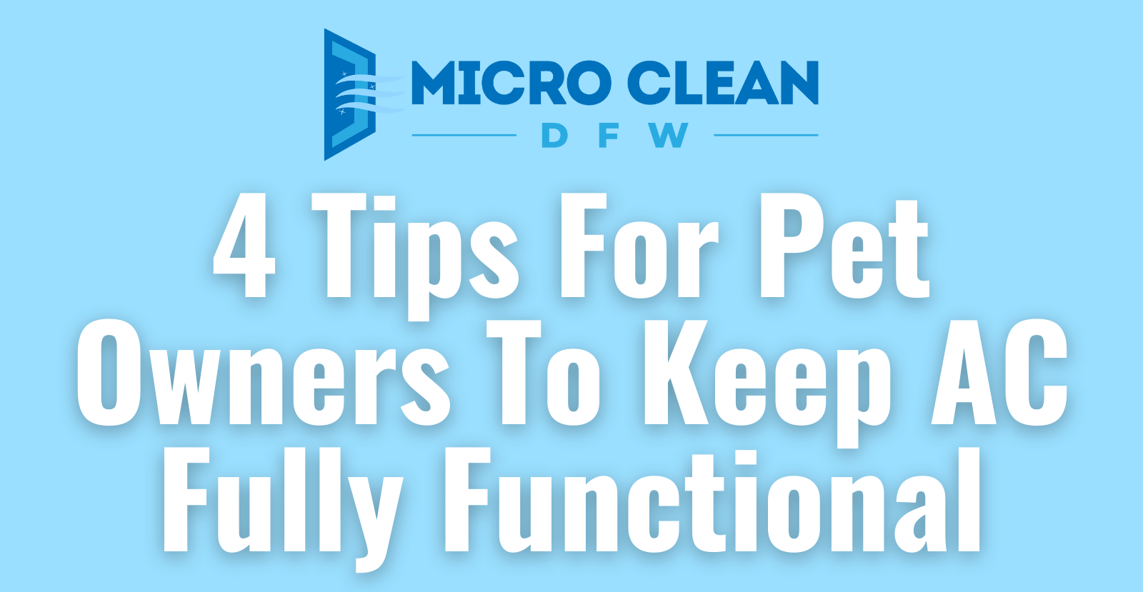4 Tips For Pet Owners To Keep AC Fully Functional