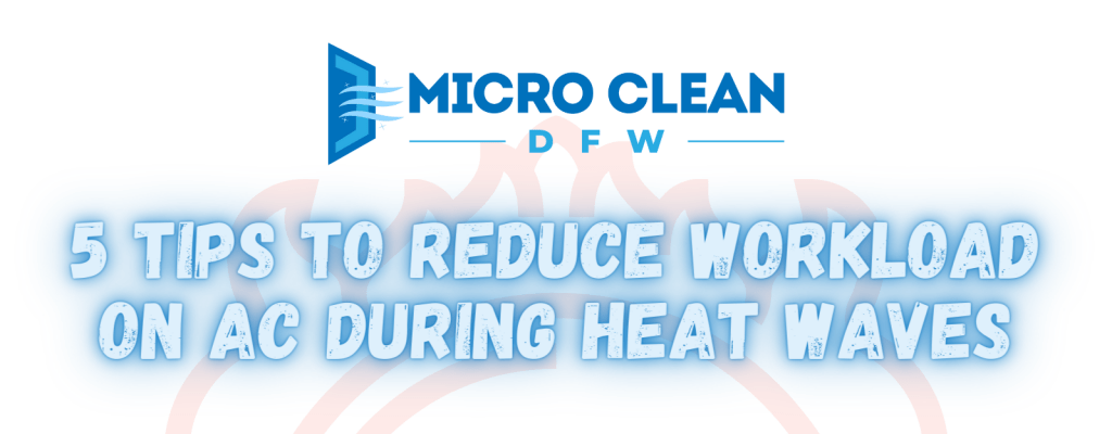 5 Tips to Reduce Workload on AC during Heat Waves