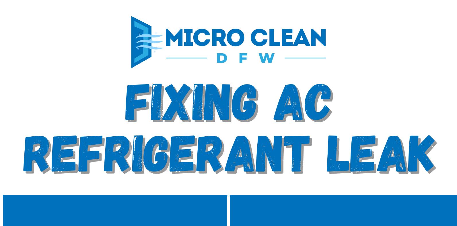 Fixing AC Refrigerant Leak