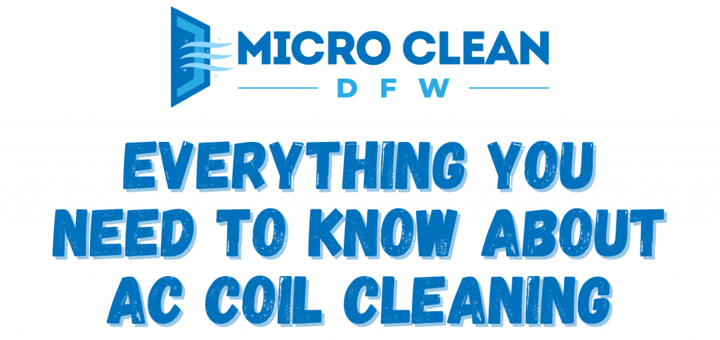 Everything You Need to Know about AC Coil Cleaning