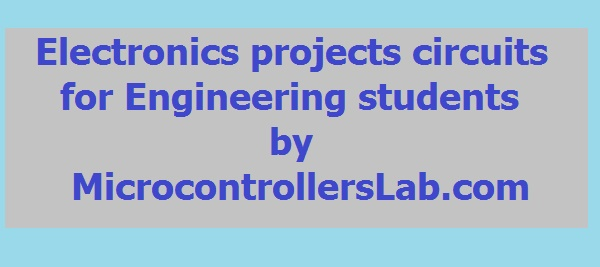 Electronics projects circuits for engineering students