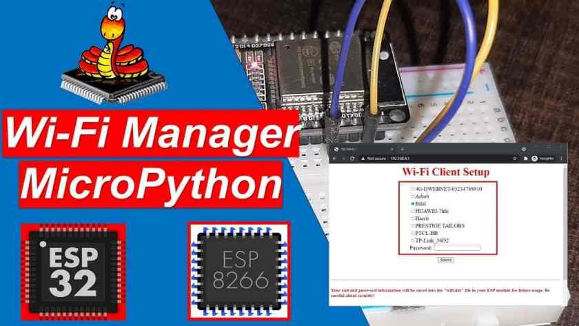 MicroPython Wi-Fi Manager with ESP32 and ESP8266