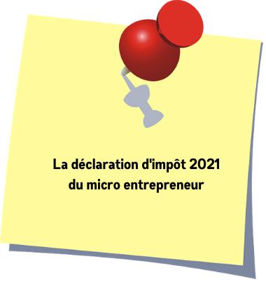 Déclaration revenus 2021 du micro entrepreneur