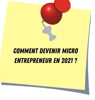 Devenir micro entrepreneur en 2021