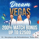 Dream Vegas Casino 120 free spins and £7000 bonus – the best in UK