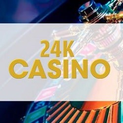 24K Casino - high roller bonus, gratis spins, free play games
