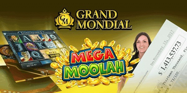 Mega Moolah Winner at Grand Mondial Online Casino