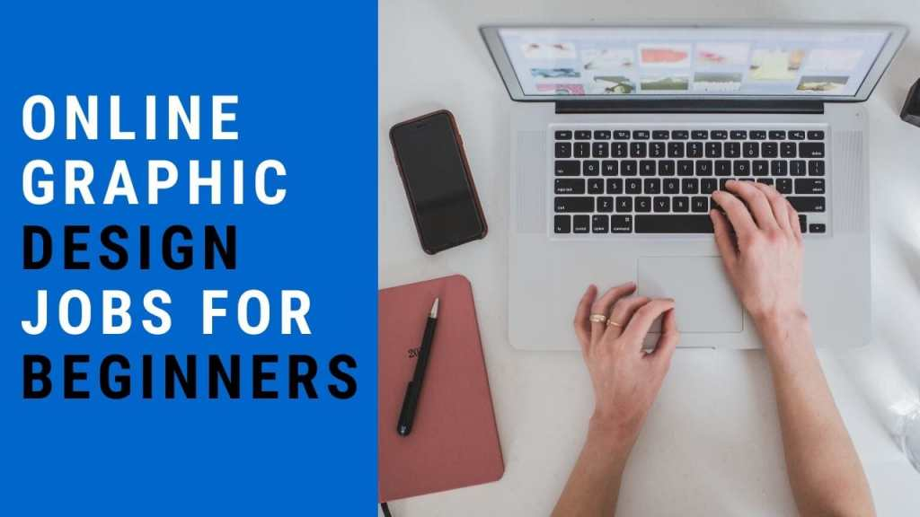 Online Graphic design jobs for beginners