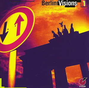 Berlin Visions 1