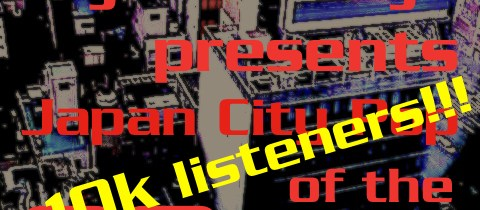 10k listeners for my Japan City Pop Mix