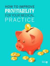 How to Improve Profitability for Your Medical Practice eBook Cover