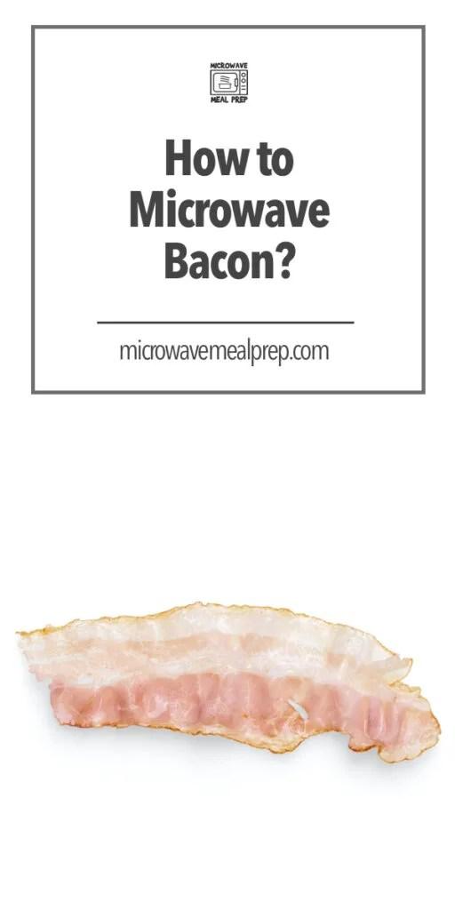 microwave bacon microwave meal prep