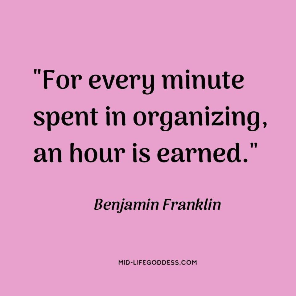 For-every-minute-spent-in-organizing-an-hour-is-earned._-Benjamin-Franklin