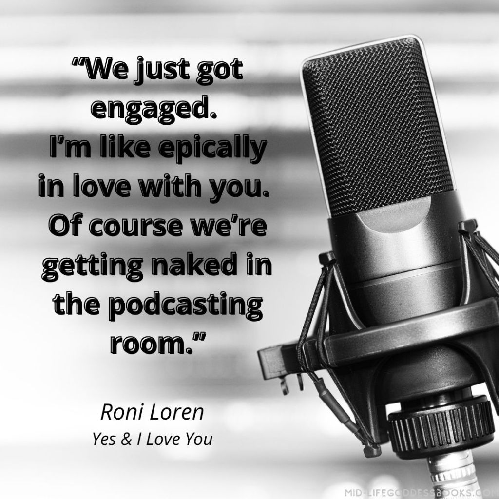 microphone and quote from Yes & I love you by Roni Loren